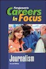 Journalism (Ferguson's Careers in Focus)