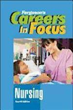 Nursing (Ferguson's Careers in Focus)