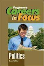 Politics (Ferguson's Careers in Focus)