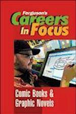 Comic Books and Graphic Novels (Ferguson's Careers in Focus)