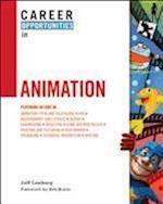 Career Opportunities in Animation (Career Opportunities (Hardcover))