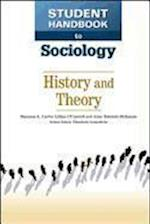History and Theory (Student Handbook to Sociology)