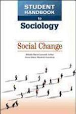 Social Change (Student Handbook to Sociology)