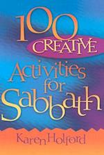 100 Creative Activities for Sabbath