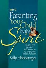 Parenting Your Infant / Toddler by the Spirit