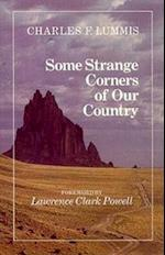 Some Strange Corners of Our Country af Charles F. Lummis