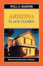 Arizona Place Names af Will C. Barnes, JR Rudol Barnes, William C. Barnes