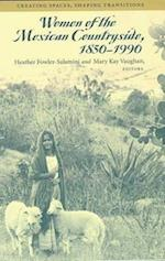 Women of the Mexican Countryside, 1850-1990