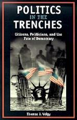 Politics in the Trenches