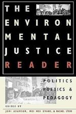 The Environmental Justice Reader