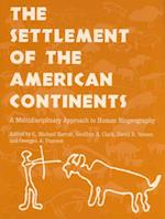 The Settlement of the American Continents af Geoffrey A. Clark, David R. Yesner, C. Michael Barton