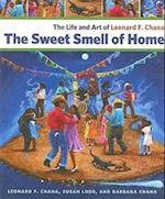 The Sweet Smell of Home af Susan Lobo, Barbara Chana, Leonard F. Chana