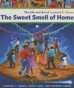 The Sweet Smell of Home af Susan Lobo, Leonard F. Chana, Barbara Chana