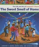 The Sweet Smell of Home af Susan Lobo, Leonard F. Chana, Barbara Chana