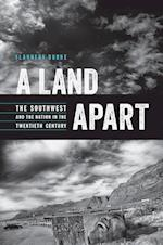 A Land Apart (Modern American West (Paperback))