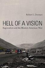 Hell of a Vision (Modern American West)