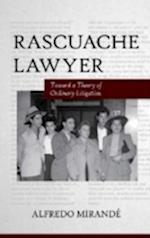Rascuache Lawyer af Alfredo Mirande
