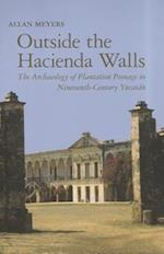 Outside the Hacienda Walls (The Archaeology of Colonialism in Native North America)