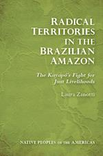 Radical Territories in the Brazilian Amazon (Native Peoples of the Americas)