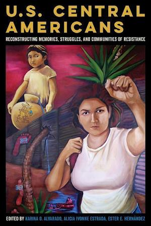 Bog, paperback U.S. Central Americans af Karina O. Alvarado