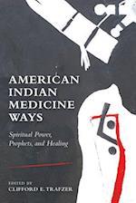American Indian Medicine Ways