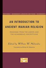 An Introduction to Ancient Iranian Religion (Minnesota Publications in the Humanities, nr. 2)