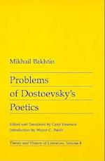 Problems of Dostoevsky's Poetics (Theory & History of Literature S, nr. 8)
