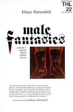 Male Fantasies (Theory & History of Literature, nr. 1)