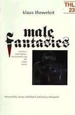 Male Fantasies (Theory & History of Literature, nr. 2)