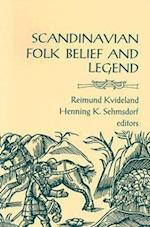 Scandinavian Folk Belief and Legend (Nordic S, nr. 15)