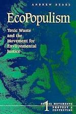 EcoPopulism (SOCIAL MOVEMENTS, PROTEST AND CONTENTION, nr. 1)