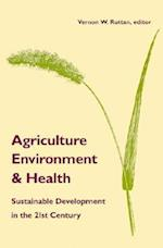 Agriculture, Envirnment, and Health