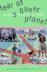 Fear of a Queer Planet (CULTURAL POLITICS, nr. 6)