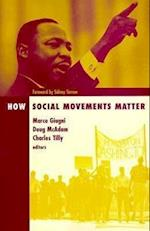 How Social Movements Matter af Sidney G Tarrow, Marco G Giugni, Charles Tilly