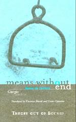 Means Without End (THEORY OUT OF BOUNDS, nr. 20)