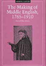 The Making of Middle English (Medieval Cultures, nr. 18)