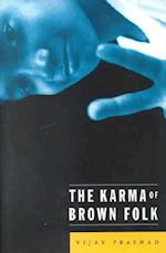 The Karma of Brown Folk af Vijay Prashad