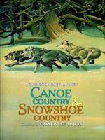 Canoe Country and Showshoe Country (The Fesler-Lampert Minnesota Heritage Book Series)