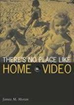 There's No Place Like Home Video (Visible Evidence, nr. 12)