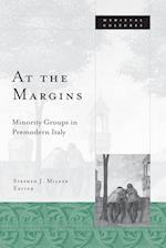 At the Margins (Medieval Cultures, nr. 39)