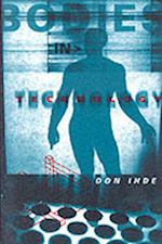 Bodies in Technology (Electronic Mediations, nr. 5)
