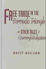 Free Trade in the Bermuda Triangle