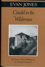 Citadel in the Wilderness af Evan Jones