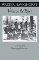 Voices on the River (The Fesler-Lampert Minnesota Heritage Book Series)
