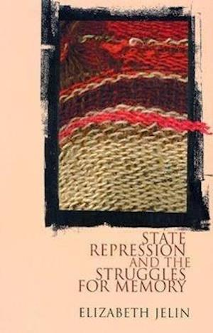 State Repression and the Labors of Memory