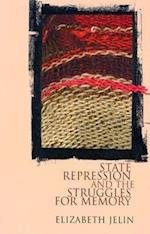 State Repression and the Labors of Memory (Contradiction series, nr. 18)