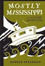 Mostly Mississippi af Harold Speakman