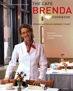 The Cafe Brenda Cookbook
