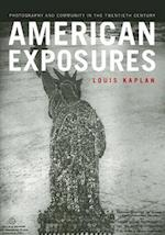 American Exposures af Louis Kaplan
