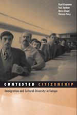 Contested Citizenship (SOCIAL MOVEMENTS, PROTEST AND CONTENTION, nr. 25)
